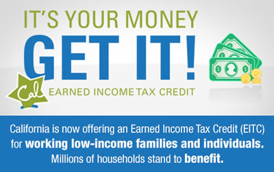 6aea11b8 California is now offering an Earned Income Tax Credit (EITC) for working  low-income families and individuals. In addition to the federal EITC, ...